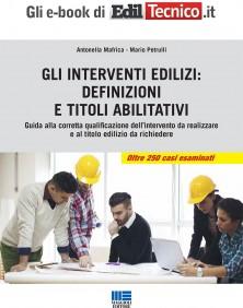Gli interventi edilizi: definizioni e titoli abilitativi