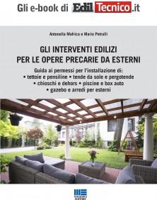 Gli interventi edilizi per le opere precarie da esterni (Ebook)