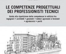 Le competenze progettuali dei professionisti tecnici